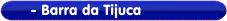 Clique aqui para informações sobre a Oficina na Barra da Tijuca