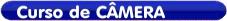 Curso de Operador de Câmera de Video